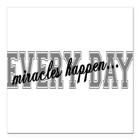 "miracles Square Car Magnet 3"" x 3"""