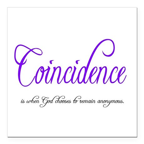 coincidence Square Car Magnet 3&quot; x 3&quot;