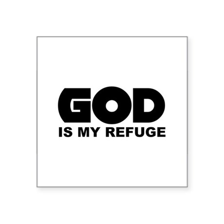 "God is Refuge Square Sticker 3"" x 3"""