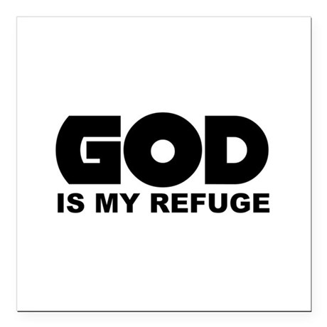 "God is Refuge Square Car Magnet 3"" x 3"""
