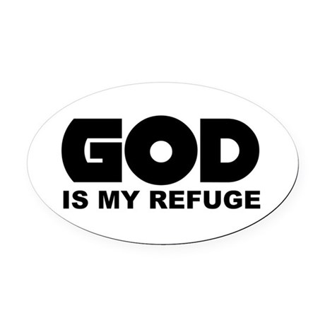 God is Refuge Oval Car Magnet