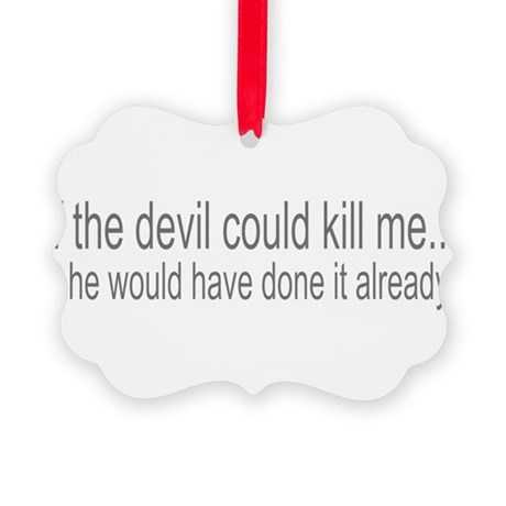 devilcouldve3.png Picture Ornament