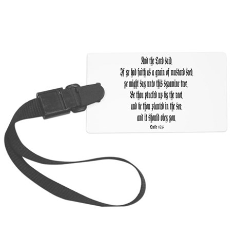 luke 17:6 Large Luggage Tag