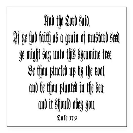 "luke 17:6 Square Car Magnet 3"" x 3"""