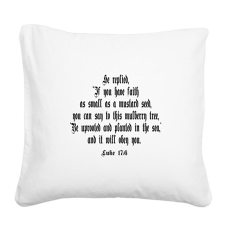 luke17_6b.png Square Canvas Pillow