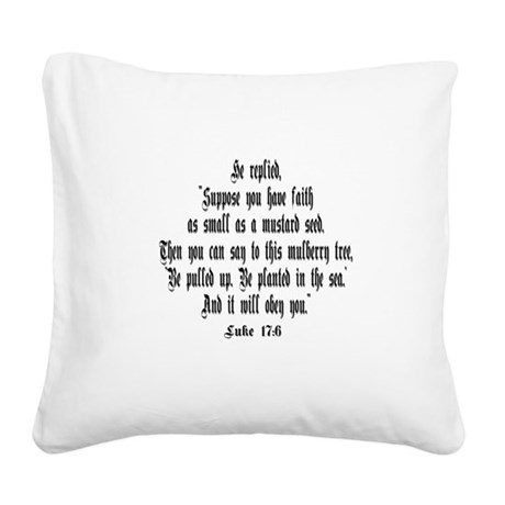 luke17_6.png Square Canvas Pillow