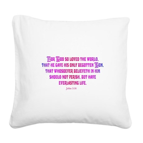 John 3:16 Square Canvas Pillow