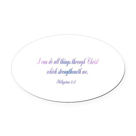 Philippians 4:13 Oval Car Magnet