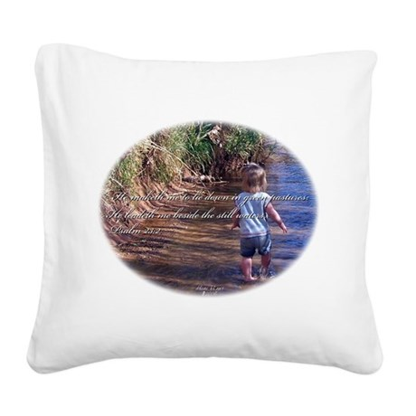 Wading Psalms 23:2 Square Canvas Pillow