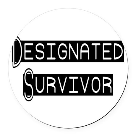 designated survivor Round Car Magnet