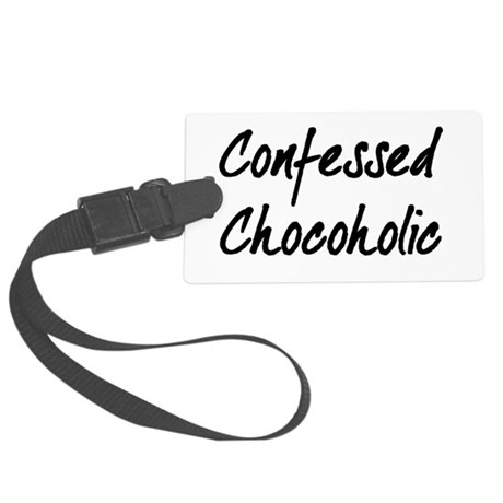 Confessed Chocoholic Large Luggage Tag