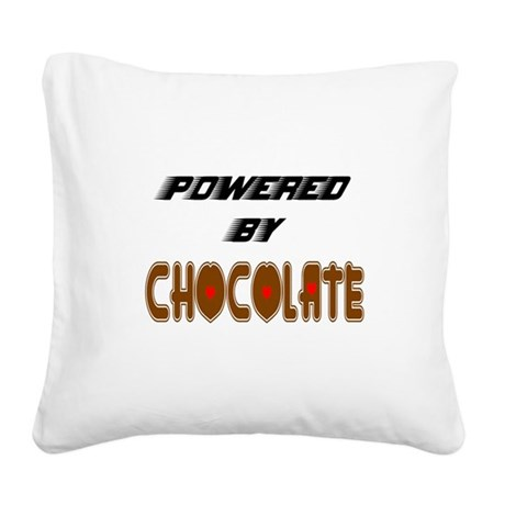 Powered by Chocolate Square Canvas Pillow