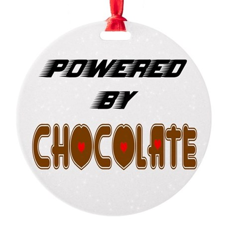 Powered by Chocolate Round Ornament