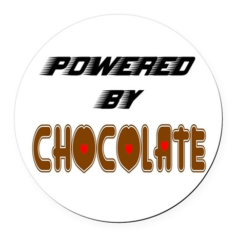 Powered by Chocolate Round Car Magnet