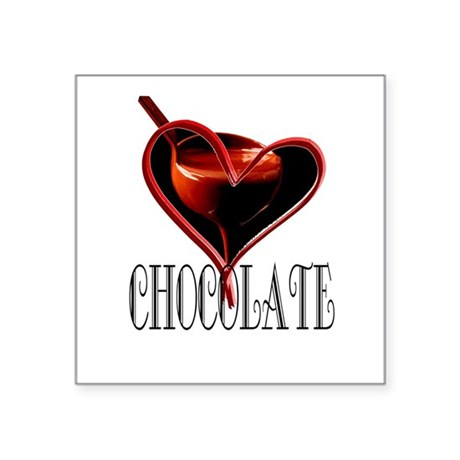 "CHOCOLATE Square Sticker 3"" x 3"""