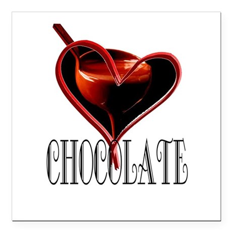 "CHOCOLATE Square Car Magnet 3"" x 3"""