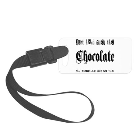 Hand Over the Chocolate Small Luggage Tag
