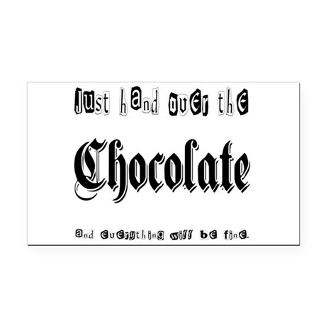 Hand Over the Chocolate Rectangle Car Magnet