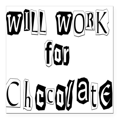 "chocolate12.JPG Square Car Magnet 3"" x 3"""
