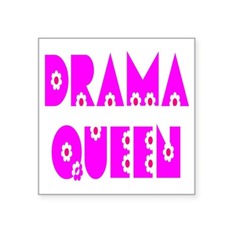 "dramaqueen.png Square Sticker 3"" x 3"""