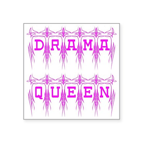 dramaqueen4.png Square Sticker 3&quot; x 3&quot;