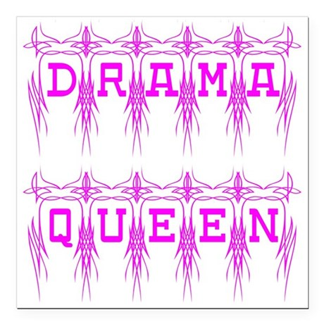 dramaqueen4.png Square Car Magnet 3&quot; x 3&quot;