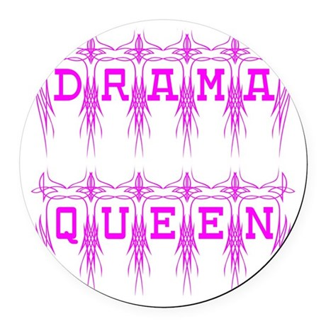 dramaqueen4.png Round Car Magnet