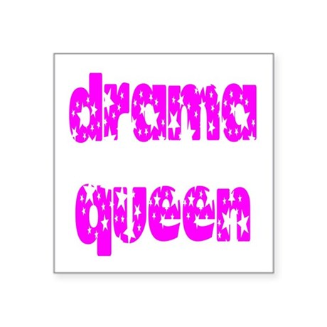 "dramaqueen3.png Square Sticker 3"" x 3"""