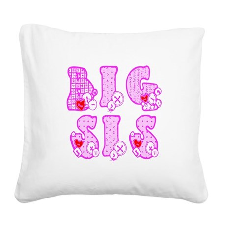 bigsis1a.JPG Square Canvas Pillow