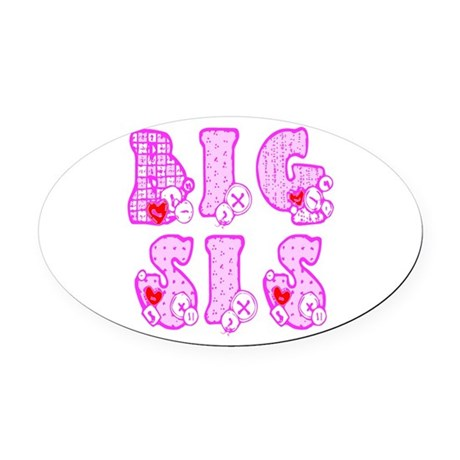 bigsis1a.JPG Oval Car Magnet