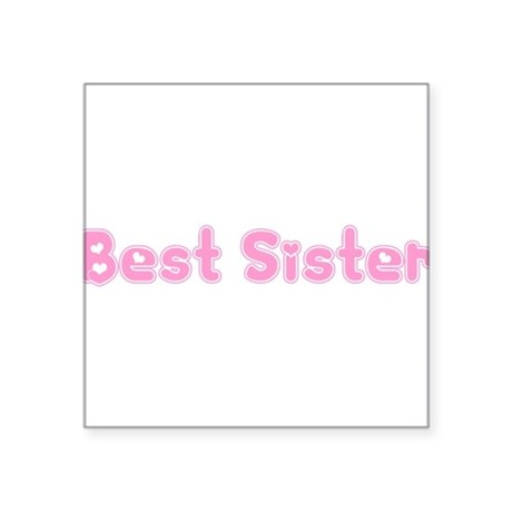 "bestsister3.png Square Sticker 3"" x 3"""