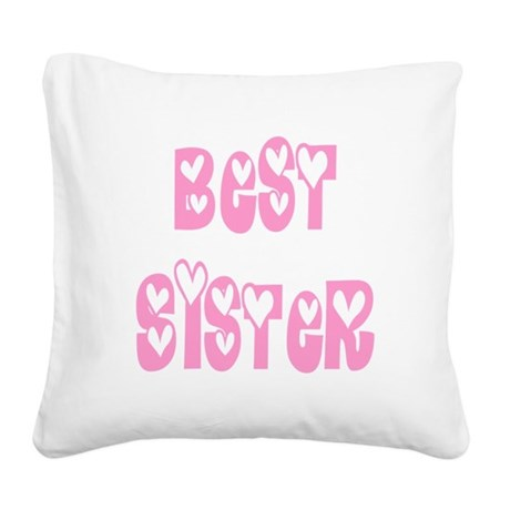 bestsister.png Square Canvas Pillow
