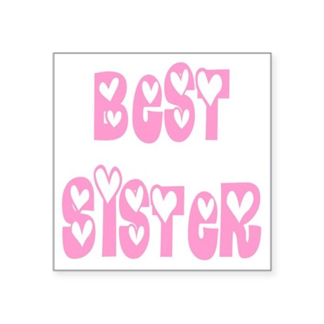 "bestsister.png Square Sticker 3"" x 3"""
