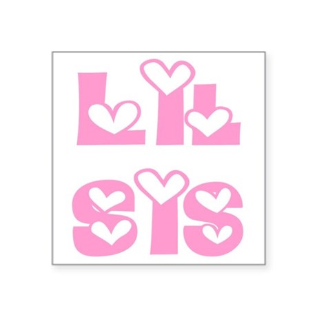 "lilsis.png Square Sticker 3"" x 3"""