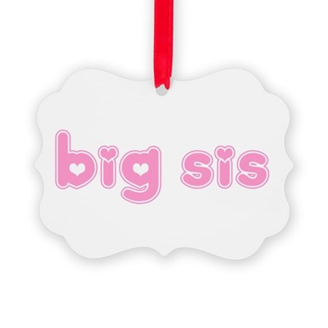 bigsis3a.png Picture Ornament