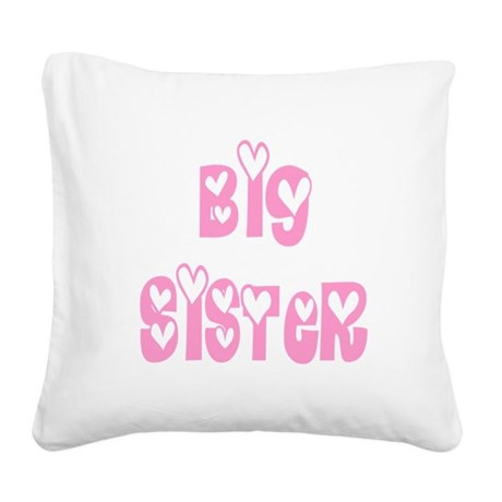 bigsister.png Square Canvas Pillow