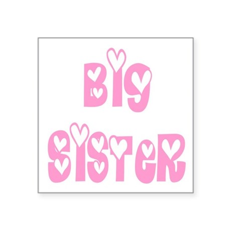 "bigsister.png Square Sticker 3"" x 3"""