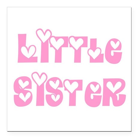 "littlesister.png Square Car Magnet 3"" x 3"""