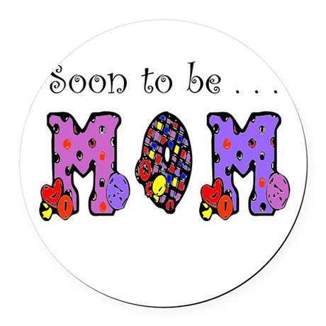 Soon to be MOM Round Car Magnet