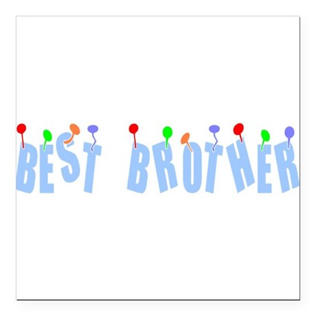 "bestbrother.png Square Car Magnet 3"" x 3"""