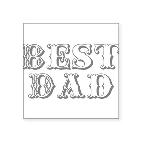 "best3.png Square Sticker 3"" x 3"""