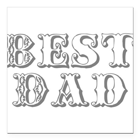 "best3.png Square Car Magnet 3"" x 3"""