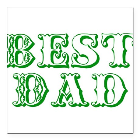 "best3e.png Square Car Magnet 3"" x 3"""