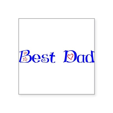 "bestdad.png Square Sticker 3"" x 3"""
