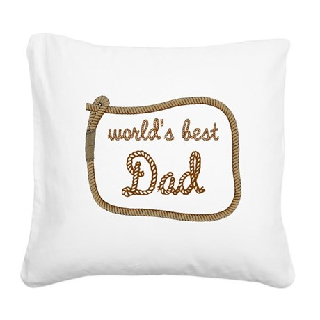 dadrope.png Square Canvas Pillow