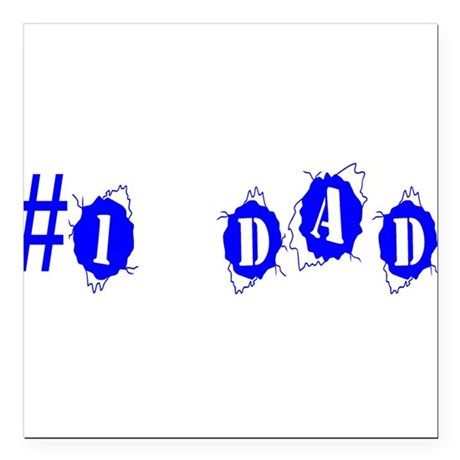 "dad4a.png Square Car Magnet 3"" x 3"""