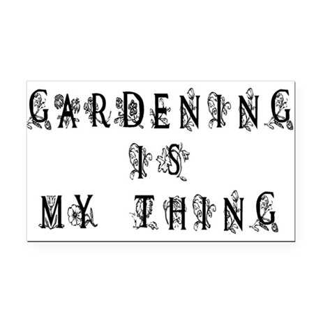 Gardening is My Thing Rectangle Car Magnet