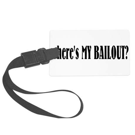 bailout.png Large Luggage Tag