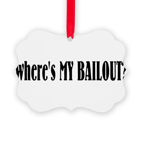 bailout.png Picture Ornament