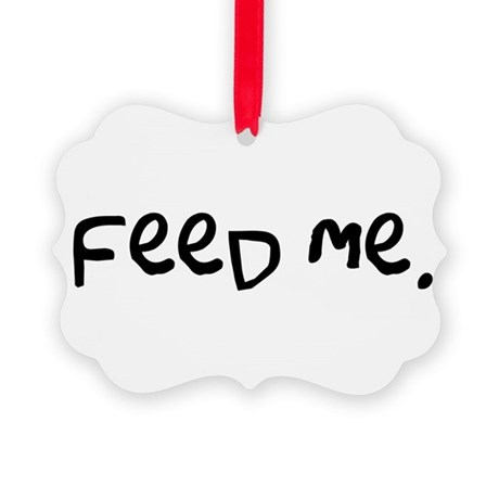 feedme3.png Picture Ornament